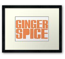Ginger Spice Framed Print