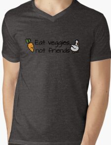 Eat veggies not friends Mens V-Neck T-Shirt