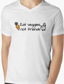 Eat veggies not friends Mens V-Neck T-Shirt