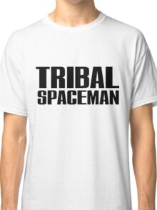 Spice Up Your Life - Tribal Spaceman Classic T-Shirt