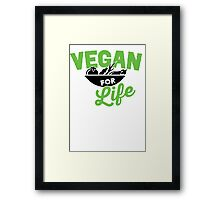 Vegan for life Framed Print
