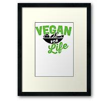 Vegan for life Framed Print