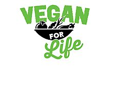 Vegan for life Photographic Print