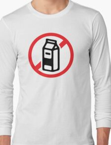 No milk - no dairy Long Sleeve T-Shirt