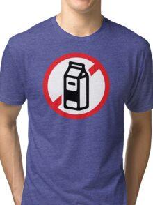 No milk - no dairy Tri-blend T-Shirt