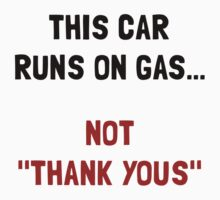 Car Runs Gas Baby Tee