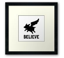 Flying Pig Believe Framed Print