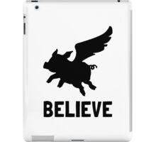 Flying Pig Believe iPad Case/Skin