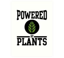 Powered by Plants Art Print