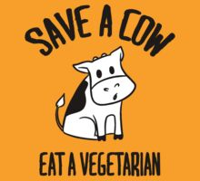 Save a cow, eat a vegetarian by nektarinchen