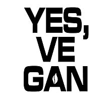 Yes, vegan! Photographic Print