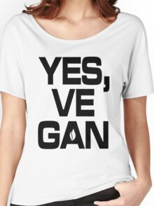 Yes, vegan! Women's Relaxed Fit T-Shirt