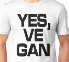 Yes, vegan! Unisex T-Shirt