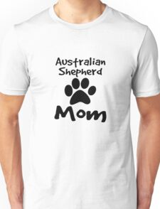 Australian Shepherd Mom Unisex T-Shirt