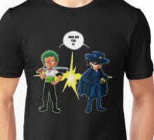 Zoro et Zorro ! Unisex T-Shirt
