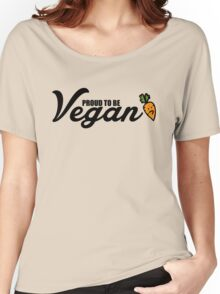 Proud to be vegan Women's Relaxed Fit T-Shirt