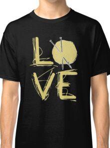 I Love Knitting - I Love Knitting Shirt Classic T-Shirt