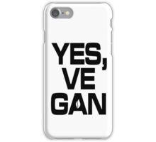 Yes, vegan! iPhone Case/Skin