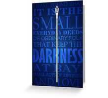 Gandalf Quote Greeting Card