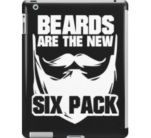 Beards are the New Six Pack iPad Case/Skin