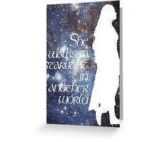 She walks in Starlight... Greeting Card