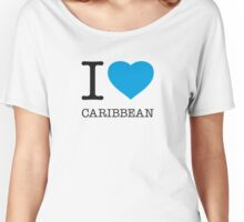 I ♥ CARIBBEAN Women's Relaxed Fit T-Shirt
