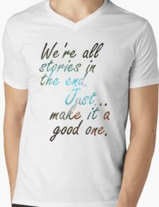 We're all stories in the end... Mens V-Neck T-Shirt