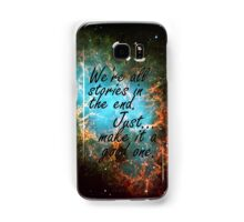 We're all stories in the end... Samsung Galaxy Case/Skin
