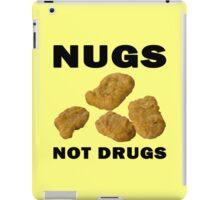 Nugs Not Drugs iPad Case/Skin