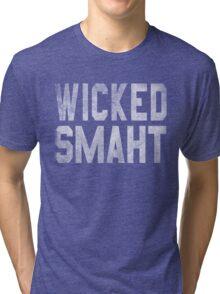 Wicked Smaht  Tri-blend T-Shirt