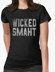 Wicked Smaht  Womens Fitted T-Shirt