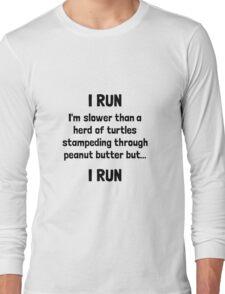 I Run Turtle Peanut Butter Long Sleeve T-Shirt