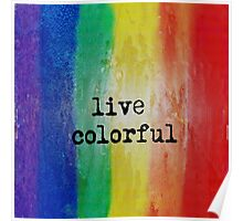 Live Colorful Poster