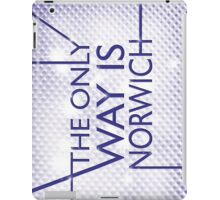 The Only Way is.... Norwich! iPad Case/Skin