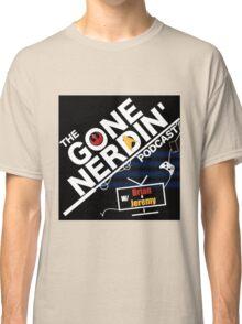 Gone Nerdin Podcast Logo Classic T-Shirt