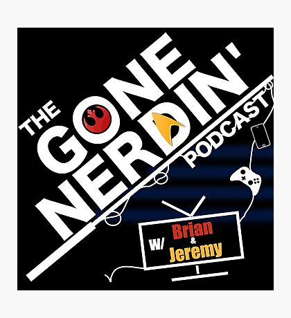 Gone Nerdin Podcast Logo Photographic Print