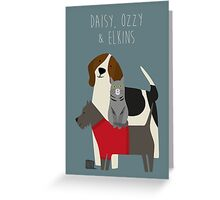 Daisy, Ozzy & Elkins Greeting Card