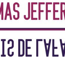 Jefferson Lafayette Sticker