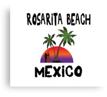 Rosarita Beach Mexico Canvas Print