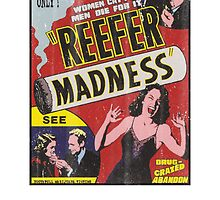 Vintage Reefer Madness by medallion
