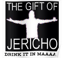 The gift of Jericho/Drink it in maaaan Poster