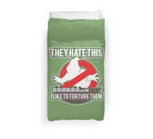 They hate this... Duvet Cover
