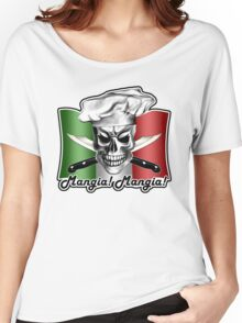 Italian Chef Skull 3: Mangia! Mangia! Women's Relaxed Fit T-Shirt