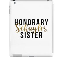 Honorary Schuyler Sister (Gold Foil) iPad Case/Skin
