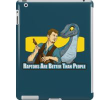 Raptors Are Better Than People iPad Case/Skin