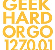 Geek Hard by rembraushughs