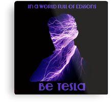 Nikola Tesla one Metal Print