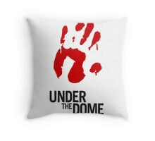 Under The Dome Bloody Hand Throw Pillow