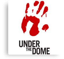 Under The Dome Bloody Hand Canvas Print