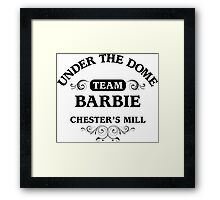 Under The Dome Team Barbie Framed Print